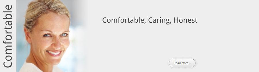 Comfortable, Caring, Honest