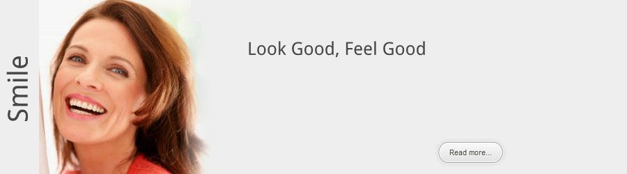 Smile, look good, feel good